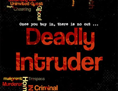 """Deadly Intruder"" Available for Purchase"